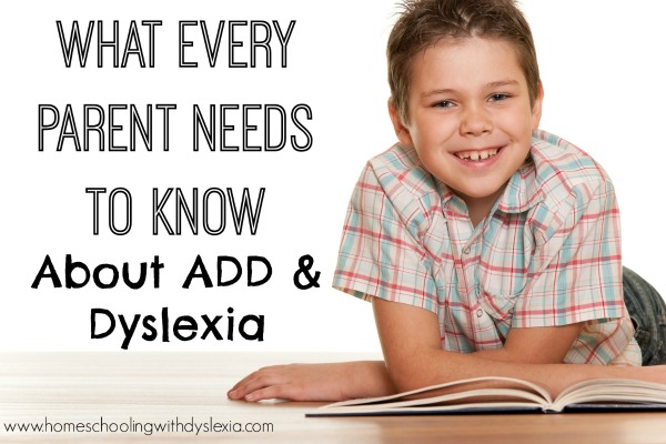 ADD and Dyslexia