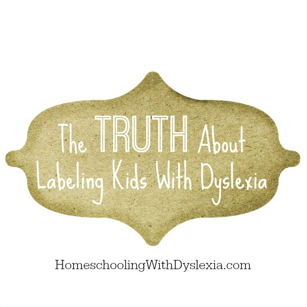 The Truth About Labeling Kids With Dyslexia