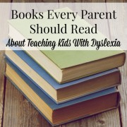 Books Every Parent Should Read About Teaching Kids With Dyslexia