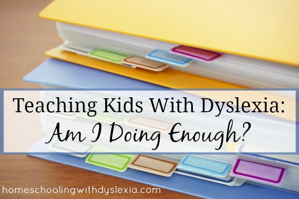 Homeschooling With Dyslexia