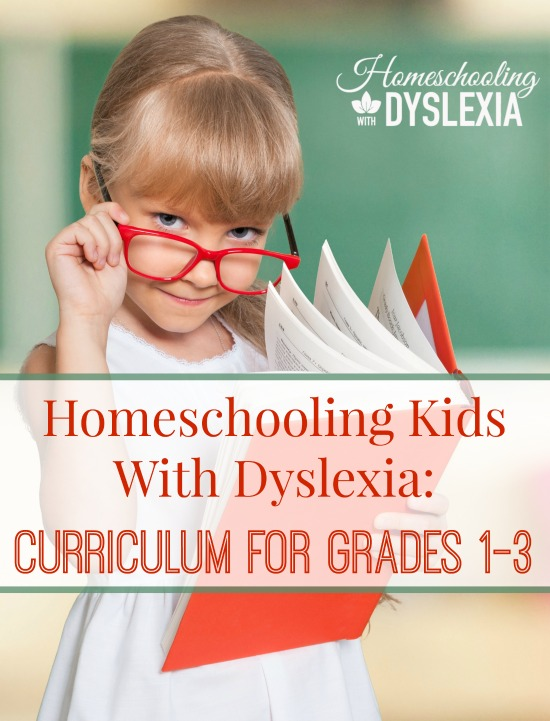 Homeschooling With Dyslexia Grades 1 - 3