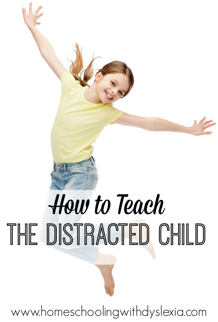 How to Teach the Distractible Child