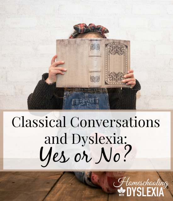 Classical Conversations, should you consider this for your child with dyslexia? Let's take a look at the pros and cons of CC with a special needs child.