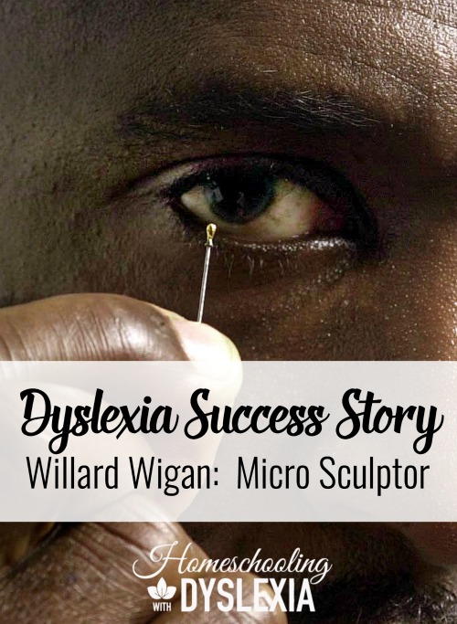 Willard Wigan Successful Dyslexic