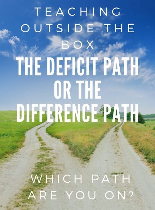 2 Teaching Paths: The Deficit Path or the Difference Path