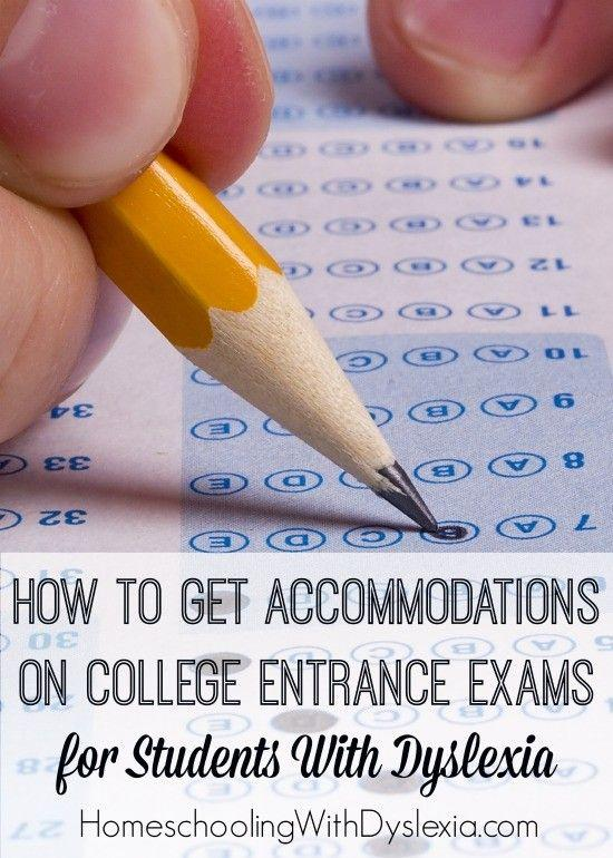 How to Get Your Student With Dyslexia Accommodations on College Entry Exams