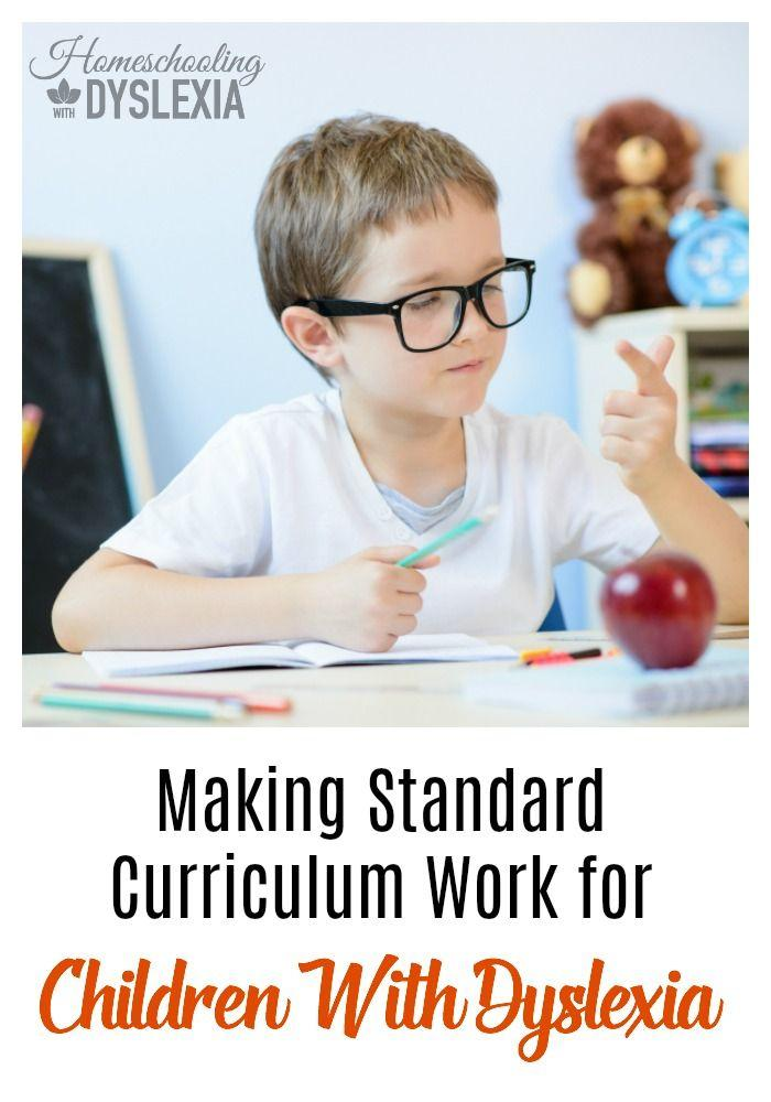 Making Standard Curriculum Work for Children with Dyslexia