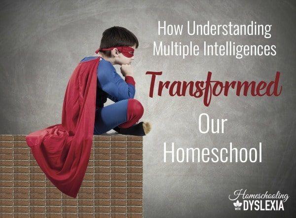 How Understanding Multiple Intelligences Transformed my Homeschool