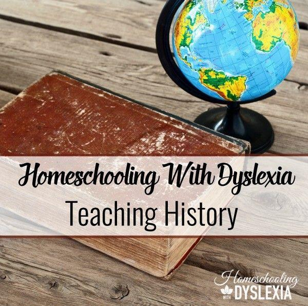 Teaching History to Kids with Dyslexia
