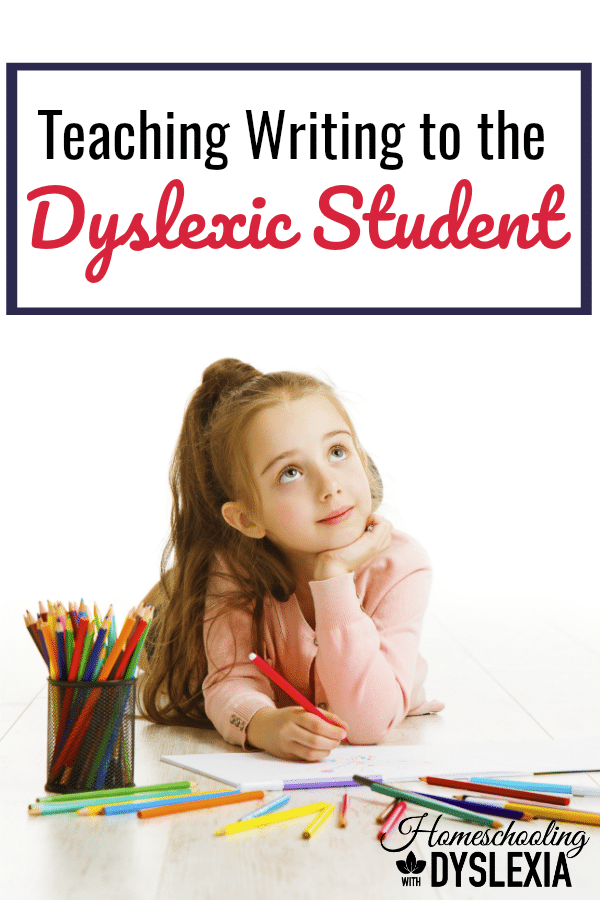 Dyslexia is known as a reading disability but it also impacts writing ability. Let's look at some ways we can teach writing to the dyslexic student.
