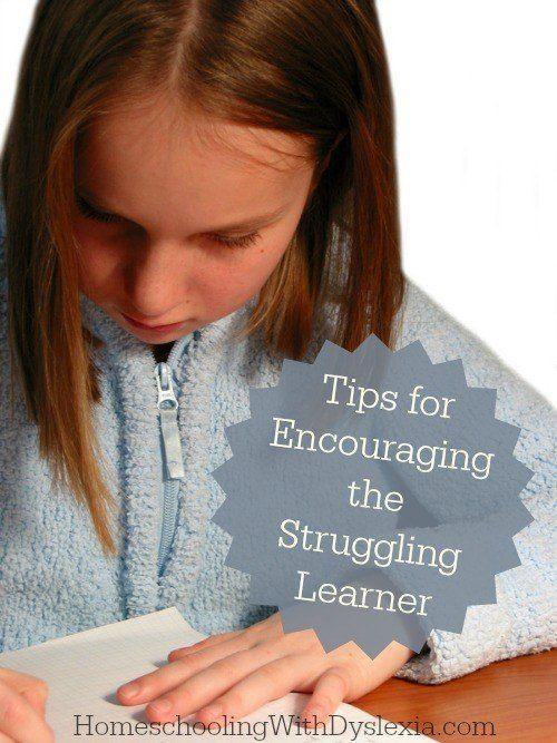 Tips for Encouraging the Struggling Learner